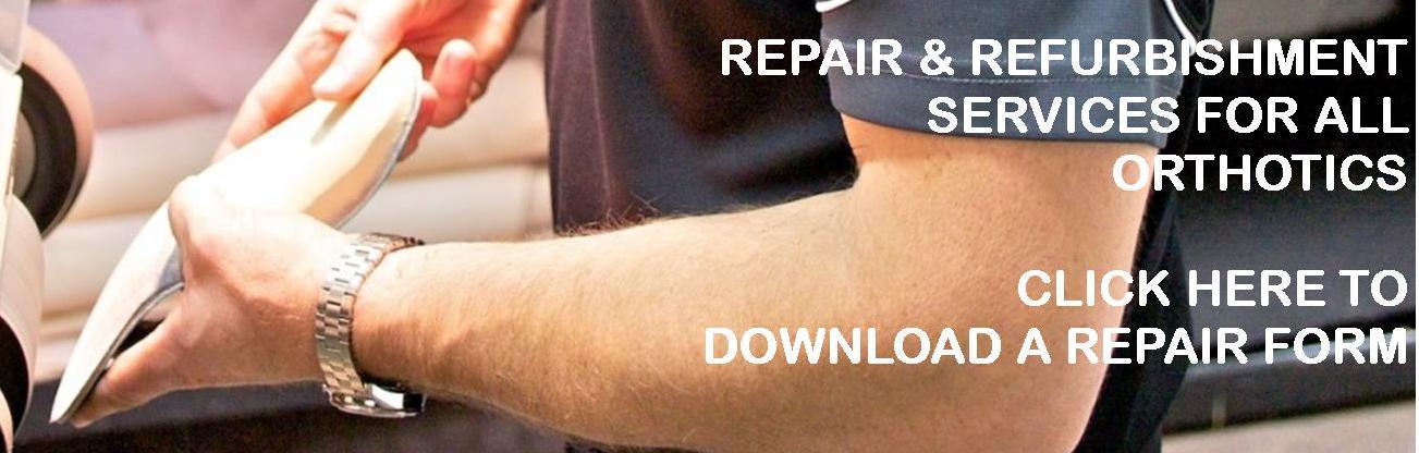 Repair & Refursbih orthotics